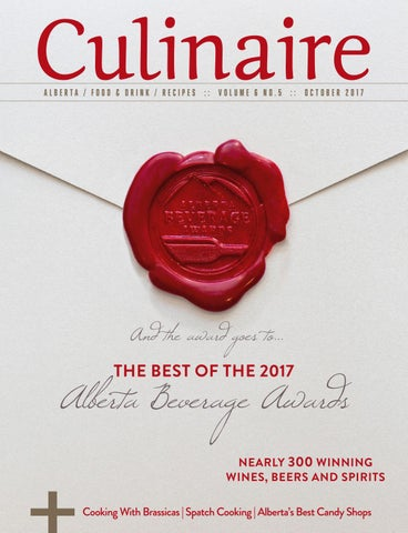 Culinaire 65 october 2017 by culinaire magazine issuu alberta food drink recipes volume 6 no5 october 2017 sciox Images