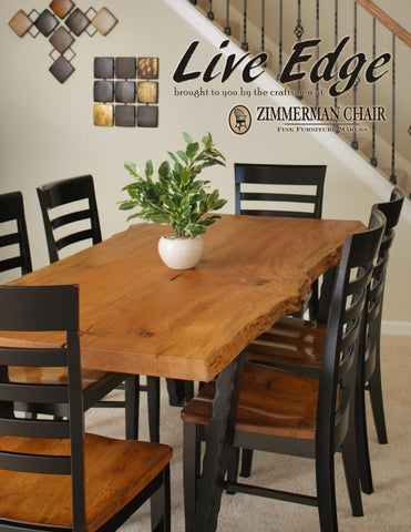 ZIMMERMAN CHAIR SHOP/ SHORE CASUAL/ DINING FURNITURE/ LIVE EDGE By ...
