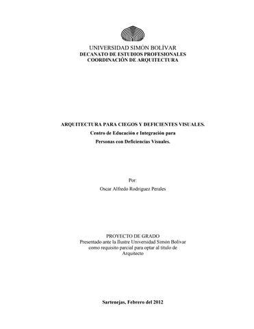 27e0a419d4 UNIVERSIDAD SIMÓN BOLÍVAR DECANATO DE ESTUDIOS PROFESIONALES COORDINACIÓN  DE ARQUITECTURA. ARQUITECTURA PARA CIEGOS Y DEFICIENTES VISUALES.