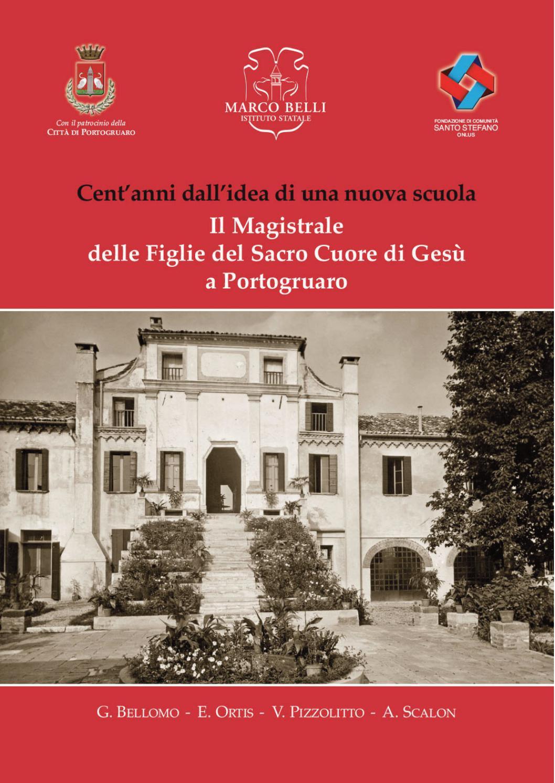 Il Magistrale delle Figlie del Sacro Cuore di Gesù a Portogruaro by Liceo  Marco Belli - issuu 565578ad4de