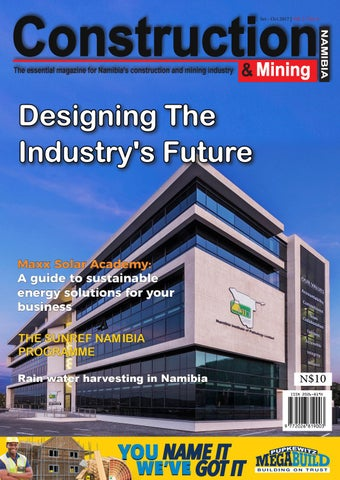 Construction And Mining Magazine Sep Oct 2017 By Namibia S