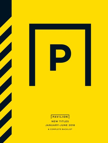 Pavilion books january june catalogue 2018 by pavilion books page 1 malvernweather Images