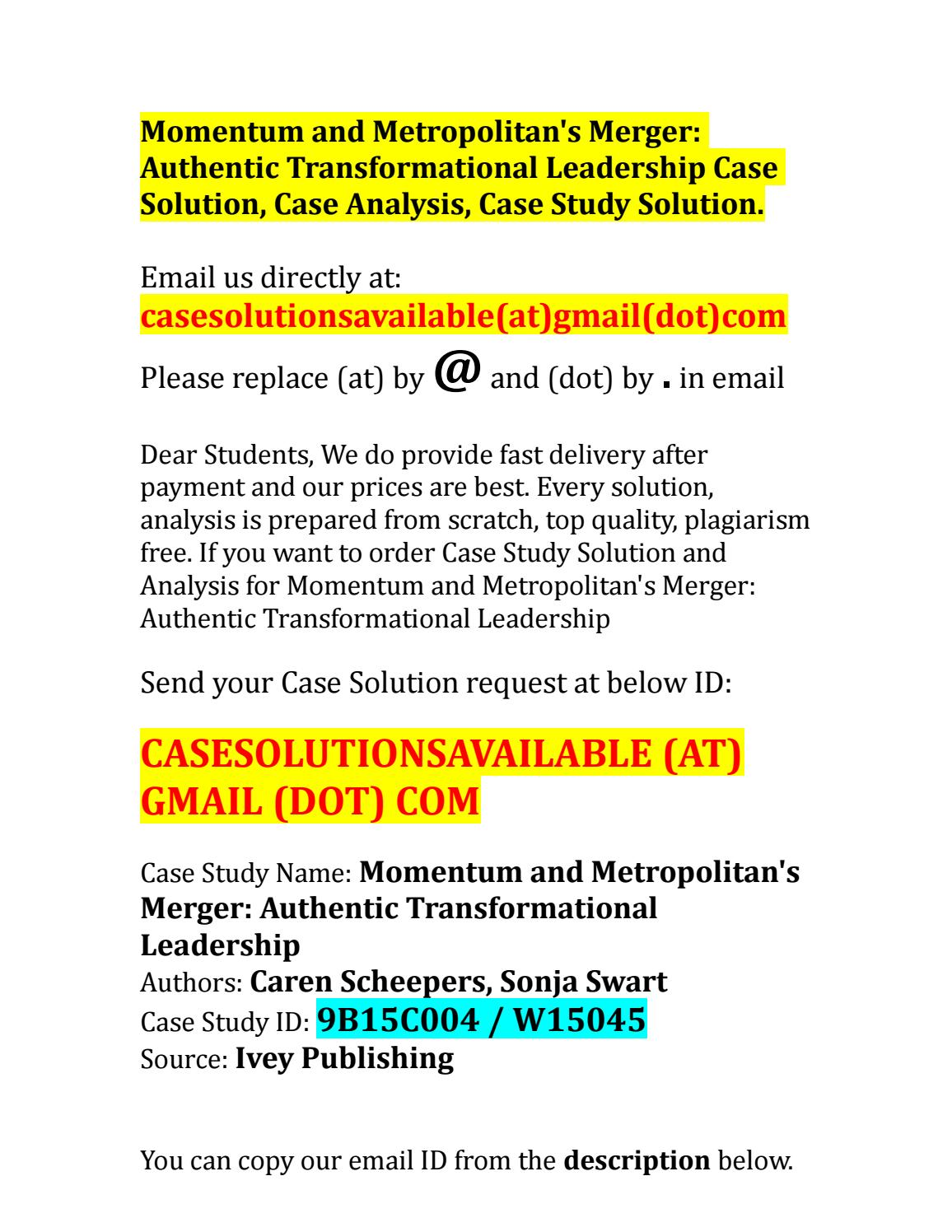 leadership case study with solution Human resource management case studies with solutions hrm case study case study 1 harsha and franklin both of them are post graduates in management.