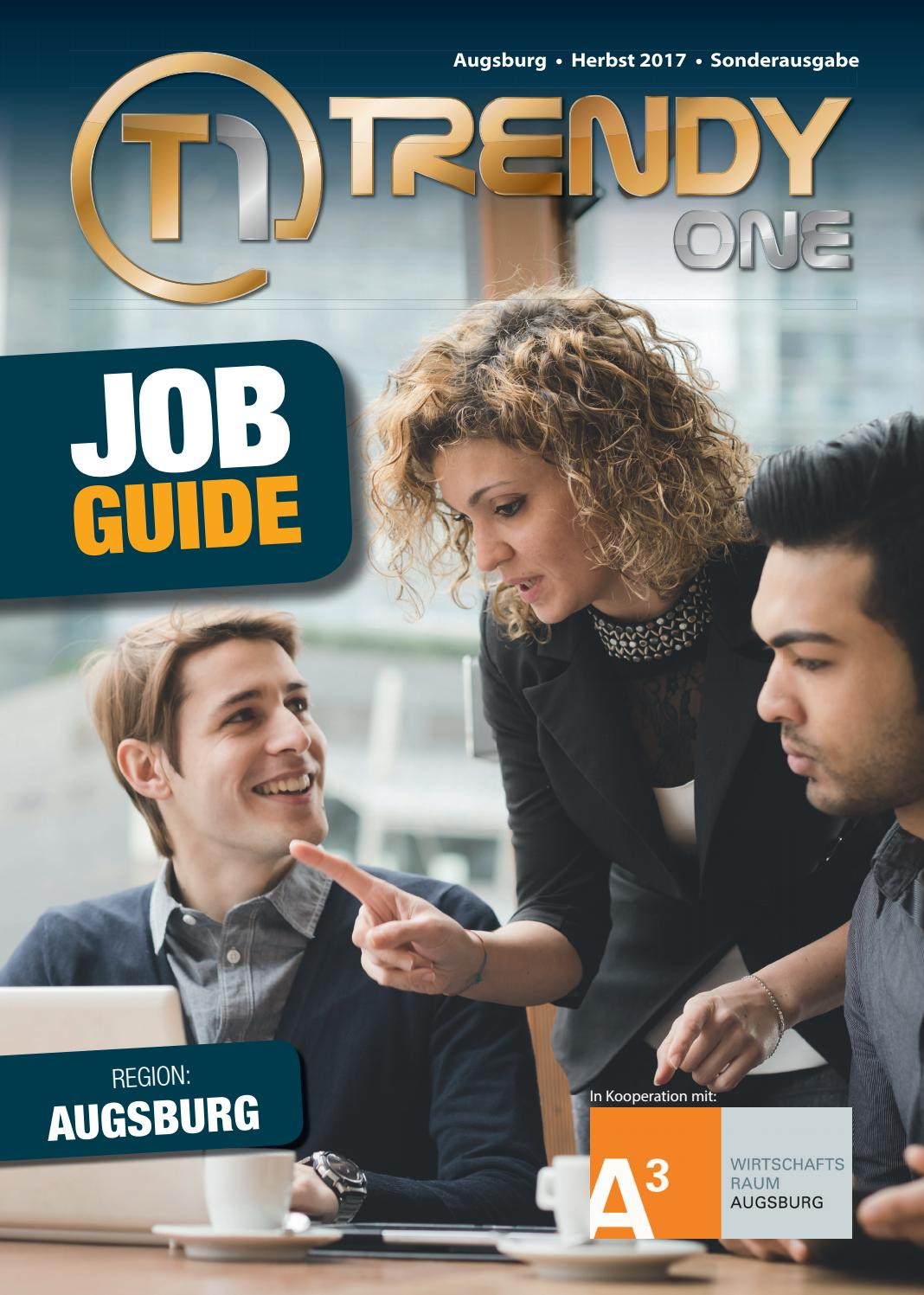TRENDYone | Job Guide Herbst 2017 | Region Augsburg by ad can do GmbH & Co.  KG - issuu