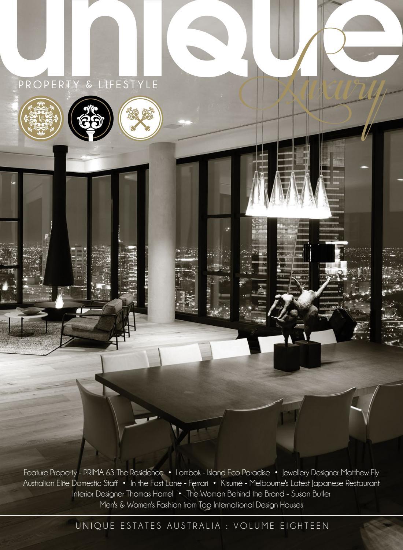 8b57fe9e5e Unique Luxury Magazine - Volume 18 by Unique Estates Australia - issuu