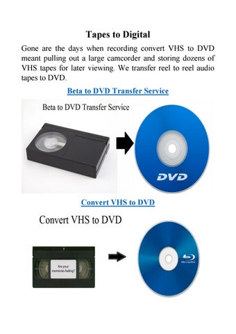 Transfer Vhs To Dvd Service By Tapes To Digital Issuu