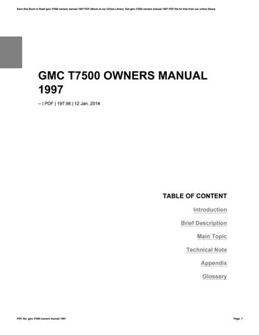 Gmc t7500 owners manual 1997 by tania89almania issuu save this book to read gmc t7500 owners manual 1997 pdf ebook at our online library get gmc t7500 owners manual 1997 pdf file for free from our online fandeluxe Gallery
