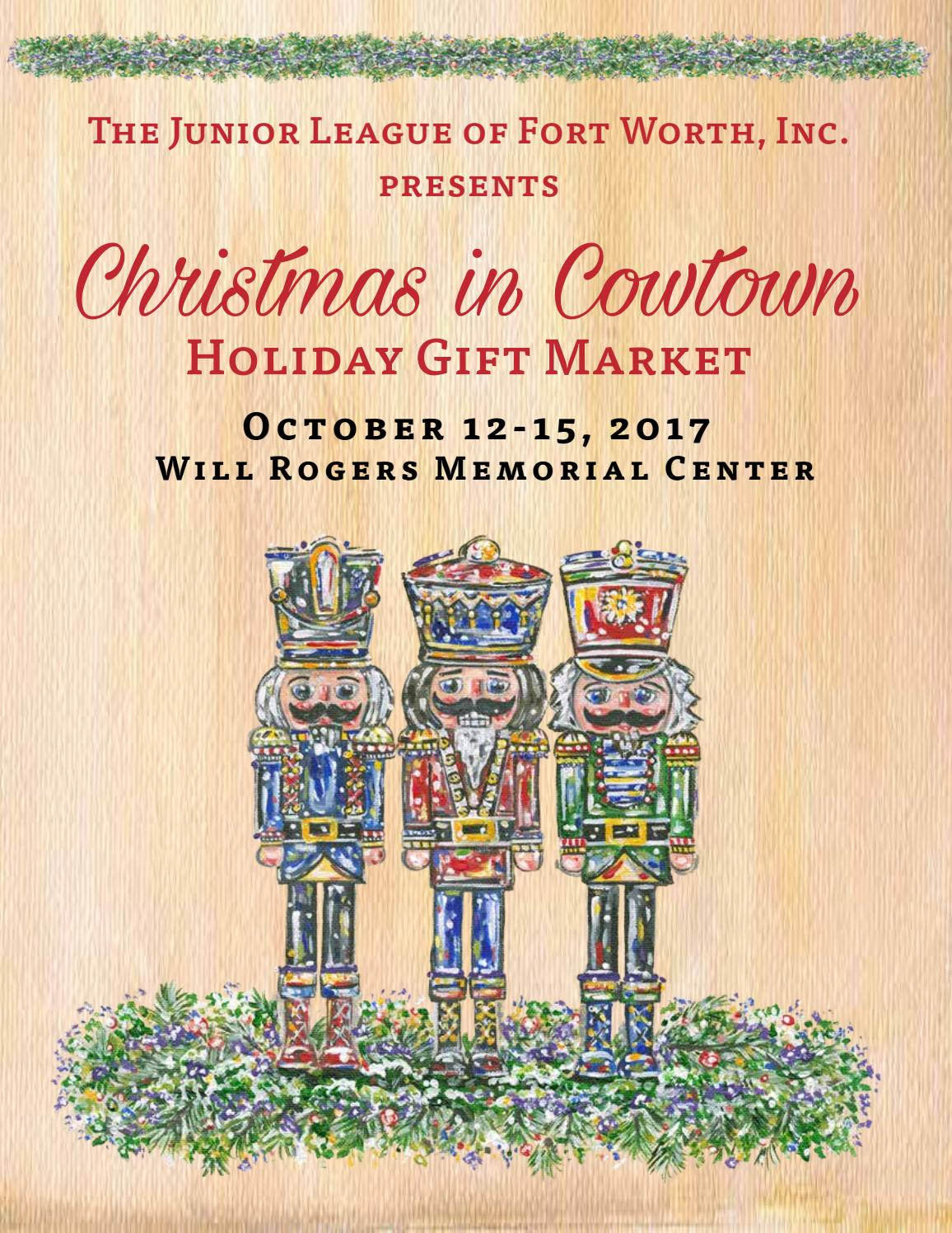 2017 Christmas In Cowtown Magazine By Junior League Of