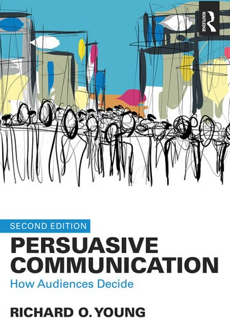 e70aeb893164 Persuasive communication how audiences decide 2nd edition by nels ...