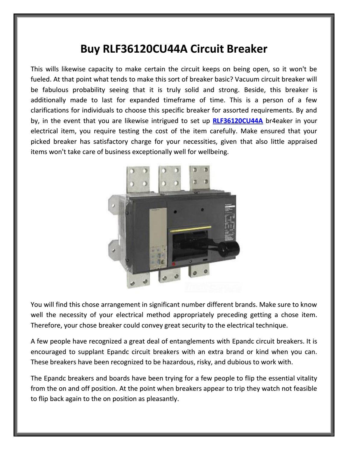 Buy Rlf36120cu44a Circuit Breaker By Epandc Issuu How Does Work