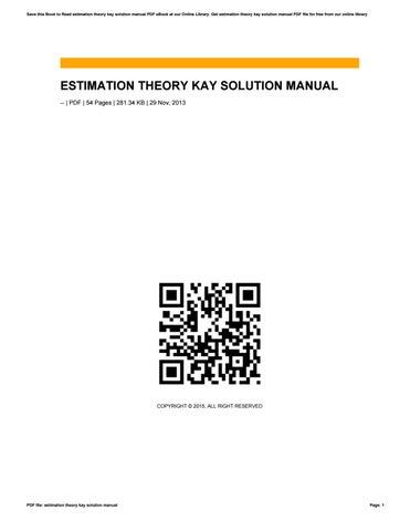 estimation theory kay solution manual by hujia87msisa issuu rh issuu com Fibonacci Estimation Theory Statistical Estimation Theory