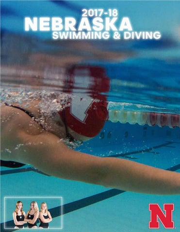 14031fa751 2017-18 Nebraska Swimming & Diving Guide by Matt Smith - issuu