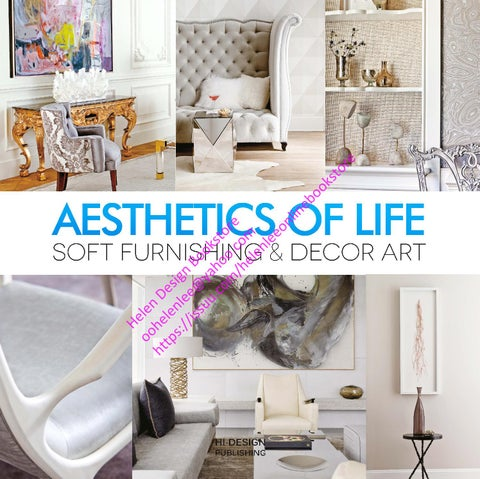 Aesthetic of life soft furnishing decor art by helen for Soft furnishings online