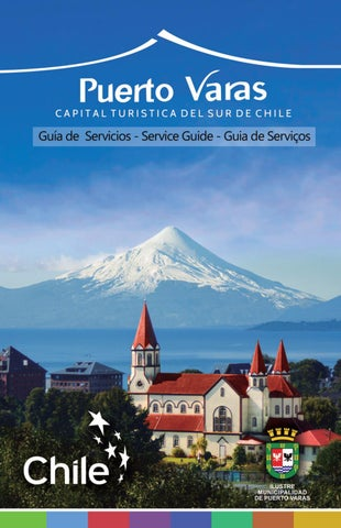 Chile Lagos Y Volcanes Puerto Varas City Guia