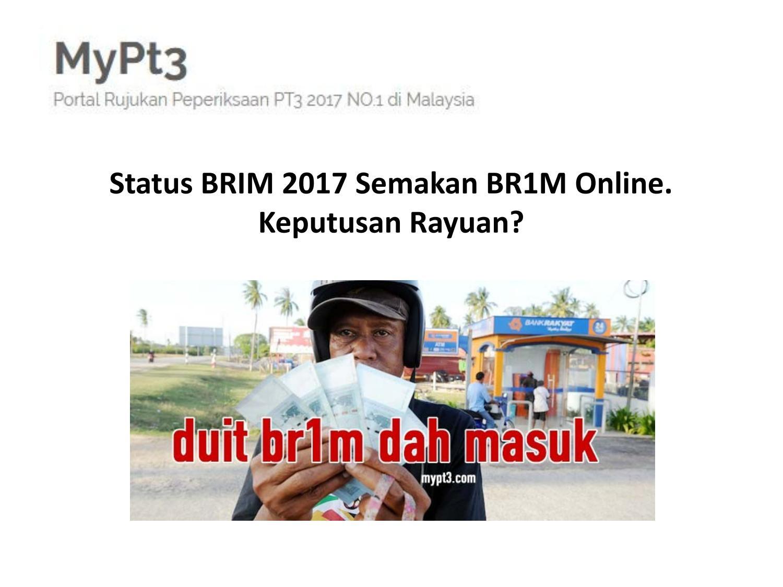 Status Brim 2017 Semakan Br1m Online Keputusan Rayuan By Jesika01 Issuu