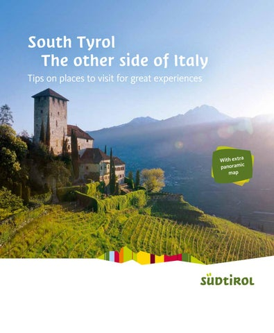 e3c765dc917e0f South Tyrol - The other side of Italy by Südtirol   Alto Adige - issuu