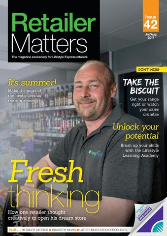 8c4b914ad5e Retailer Matters 42, Jul/Aug 2017 by The Bright Media Agency - issuu