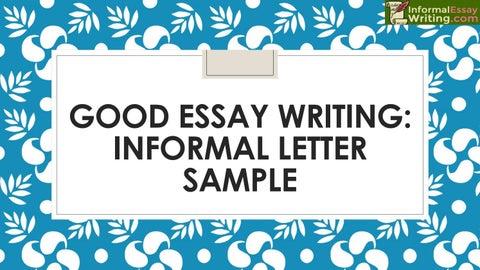 good essay writing informal letter sample by informal essay writing  good essay writing informal letter sample