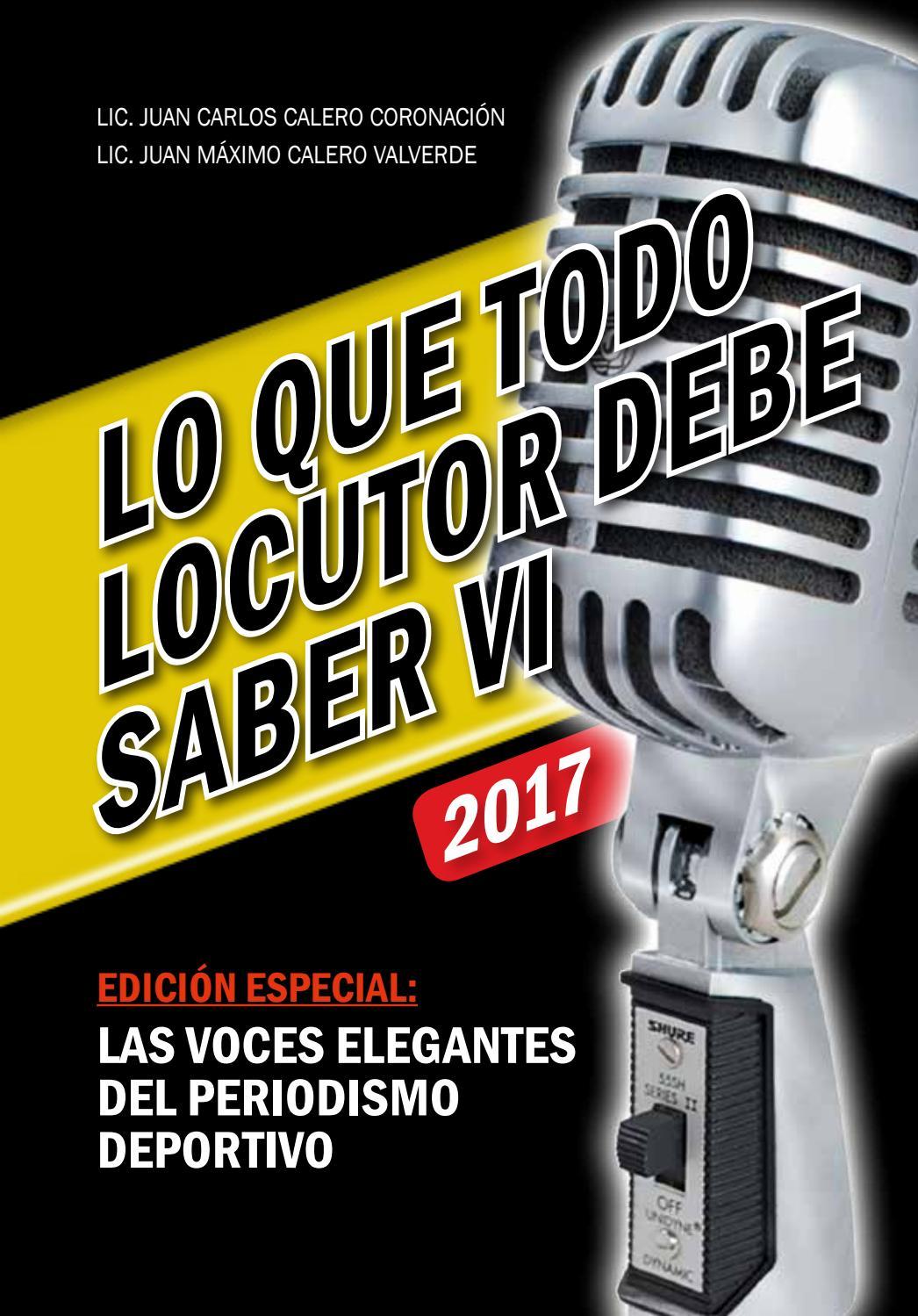 Lo Que Todo Locutor Debe Saber Vi 2017 By Juan Carlos Calero