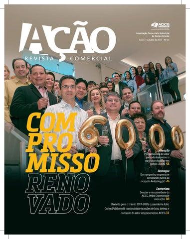 cf7185b1a2c28 Associação Comercial e Industrial de Campo Grande Ano X • Outubro de 2017 •  Nº 40