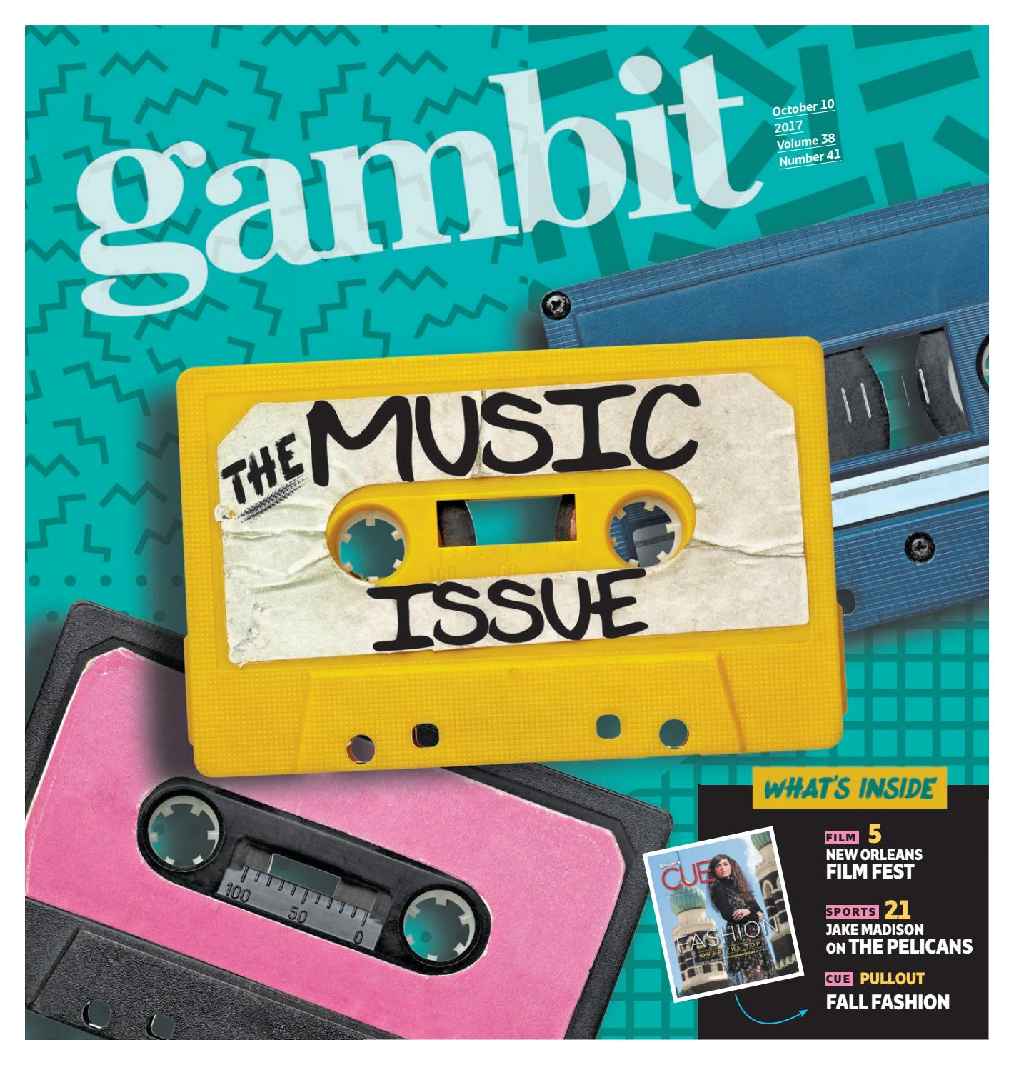 The Music Issue 2017 by Gambit New Orleans - issuu