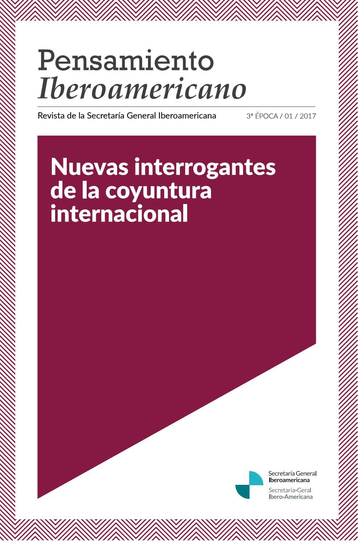 Revista Pensamiento Iberoamericano, nº 3, 01/2017 by Secretaría ...