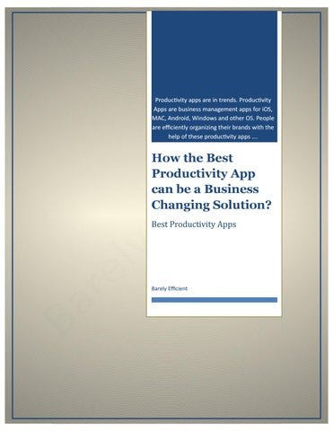 Best productivity app for business changing solution by