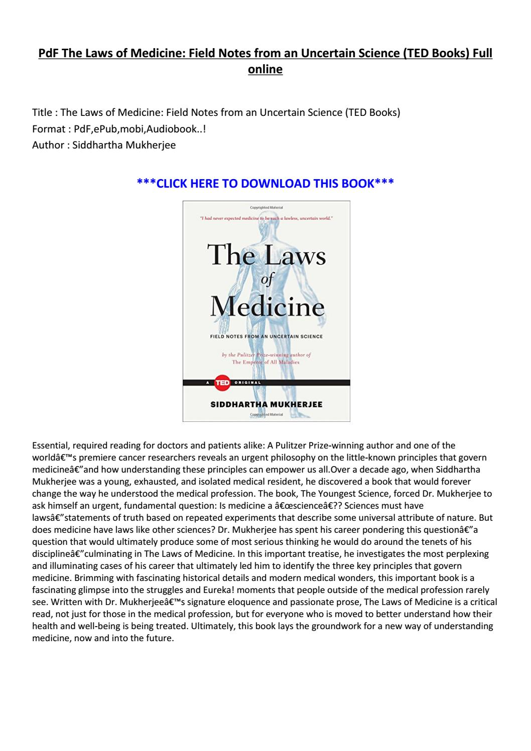 the laws of medicine field notes from an uncertain science ted books english edition