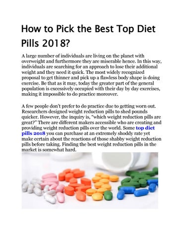 How To Pick The Best Top Diet Pills 2018 By Top Diet Pills Issuu