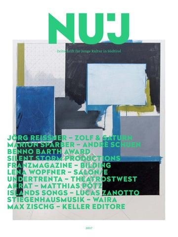 NuJ - Zeitschrift für junge Kultur 2017 by Land Südtirol - Provincia ...