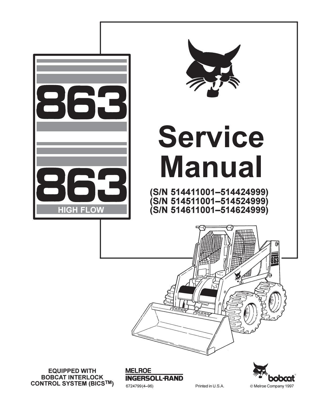 Bobcat 863 Skid Steer Loader Service Repair Manual Sn 514411001