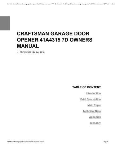 Craftsman Garage Door Opener 41a4315 7d Owners Manual By Safeera53nana Issuu