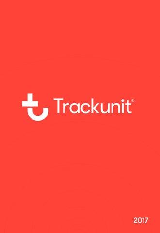 Trackunit catalogue 2017 by Trackunit A/S - issuu