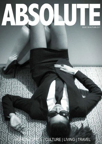855cfa0de359 Absolute magazine autumn issue 136 by ABSOLUTE MAGAZINE GROUP - issuu