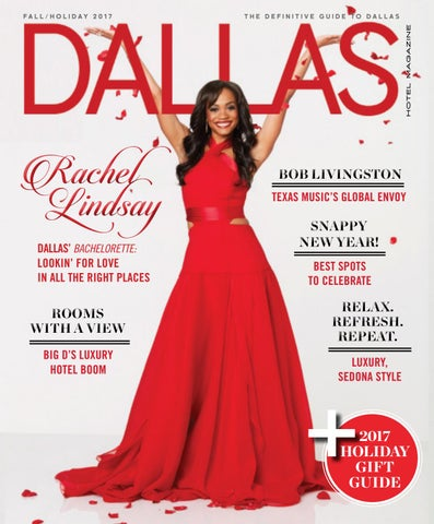 Dallas Hotel Magazine Fallholiday 2017 By Dallas Hotel Magazine Issuu