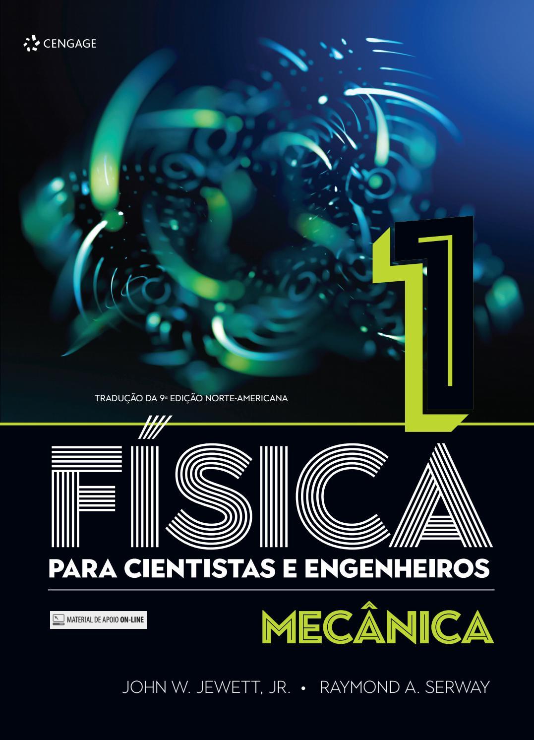 Física Para Cientistas E Engenheiros   Volume 1 Mecânica   Tradução Da 9ª  Edição Norte Americana By Cengage Brasil   Issuu