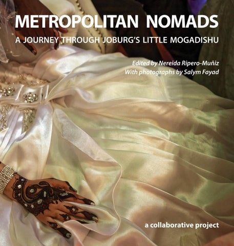 Metropolitan Nomads: a journey through Joburg's Little Mogadishu by