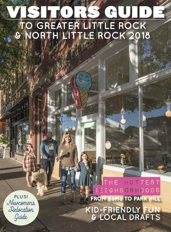 VISITORS GUIDE TO GREATER LITTLE ROCK & NORTH LITTLE ROCK 2018