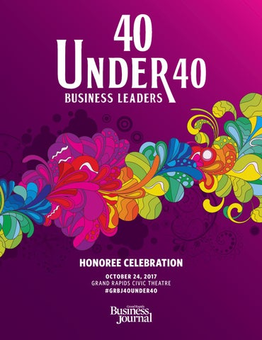 40 Under Forty 2017 Grand Rapids Business Journal By Grand