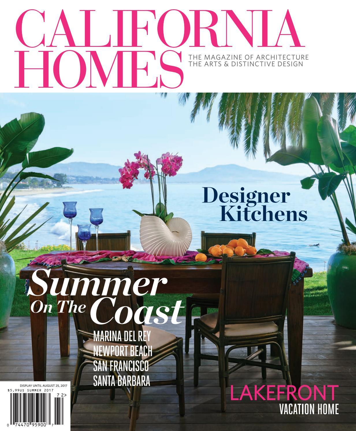 California Homes - Summer 2017 by California Homes Magazine - issuu