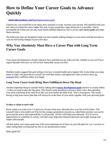 How To Define Your Career Goals To Advance Quickly  Mindvalleyacademy.com/blog/impact/career Goals Chances Are, You Would Like  To Be Taken More Seriously At ...  What Are Your Career Goals
