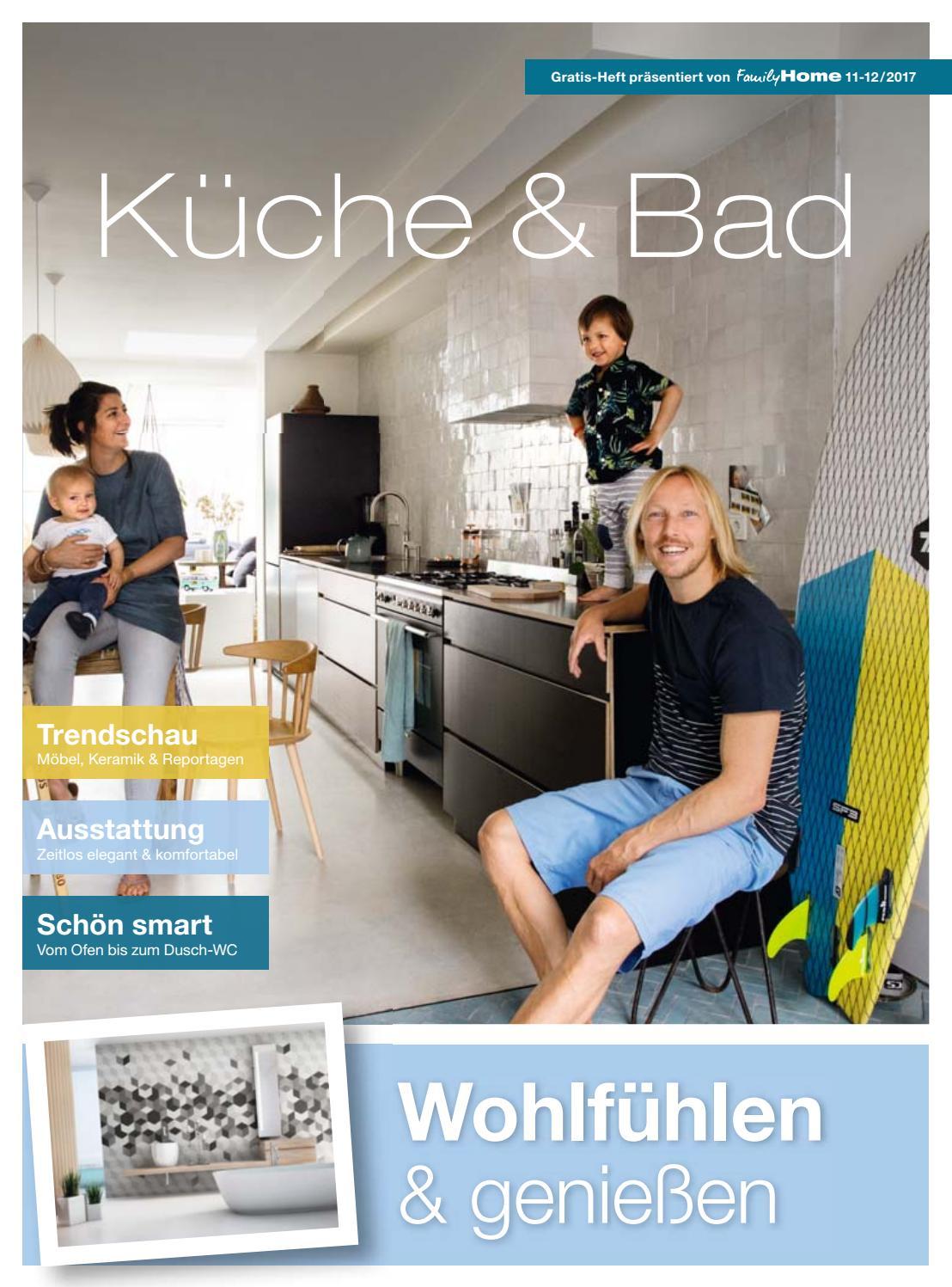 Heft im Heft: Küche und Bad 2017 by Family Home Verlag GmbH - issuu