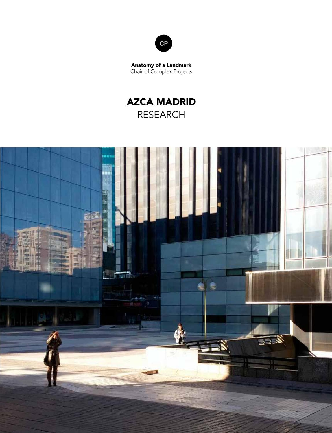 Azca Madrid Research By Complexprojectstu Delft Issuu