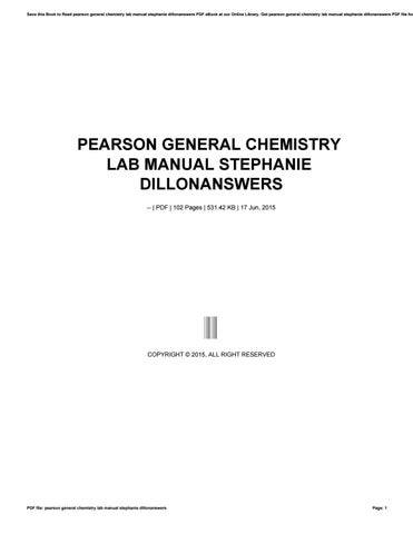 Pearson general chemistry lab manual stephanie dillonanswers by save this book to read pearson general chemistry lab manual stephanie dillonanswers pdf ebook at our online library get pearson general chemistry lab fandeluxe Images