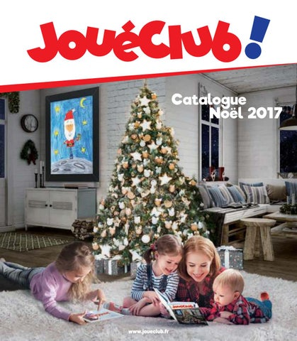 joueclub noel 2017 1 compress by yvernault issuu. Black Bedroom Furniture Sets. Home Design Ideas