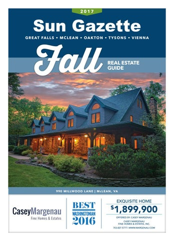 exquisite home and garden showplace. Page 1 Sun Gazette Fairfax  Fall Real Estate Guide October 12 2017 by