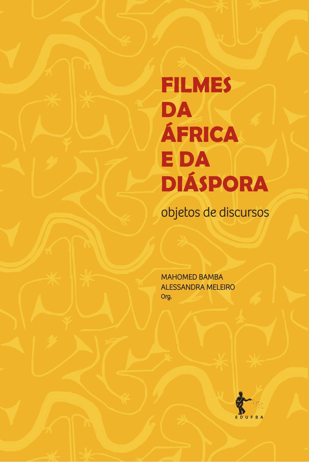 Filmes da africa e da diaspora by HistóriaTec - issuu 41147bf732