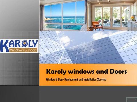 Karoly Windows And Doors Window U0026 Door Replacment And Installation Service