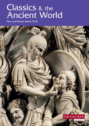 Classics The Ancient World 2018 By I B Tauris Issuu