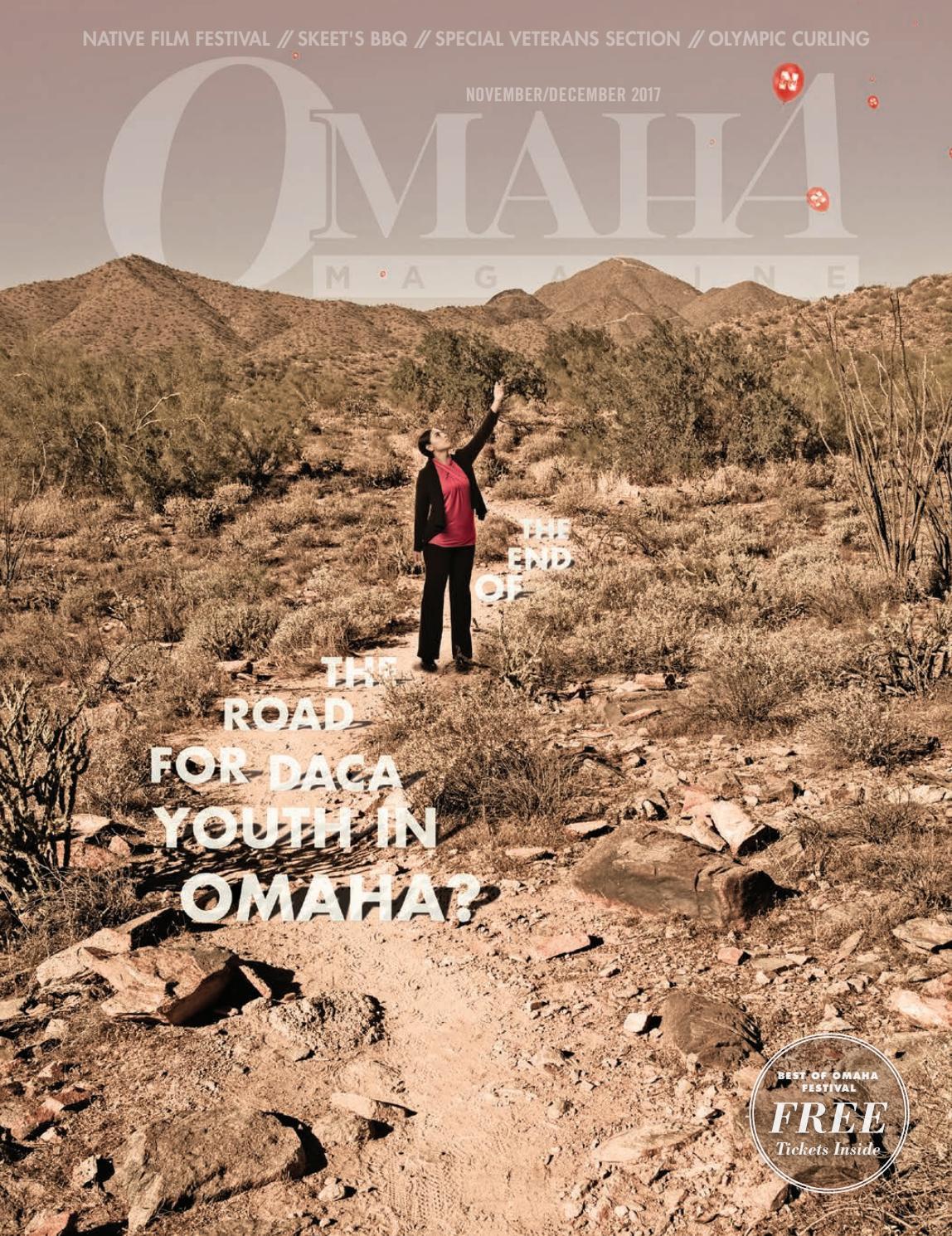 November/December 2017 Omaha Magazine by Omaha Magazine - issuu